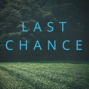 **LAST CHANCE TO BUY**